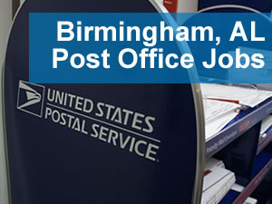 Post Office Jobs Birmingham AL - www.Post-Office-Jobs.com